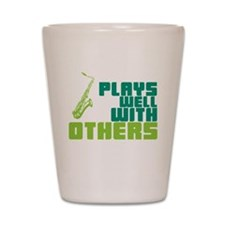 Saxophone (Plays Well With Others) Shot Glass