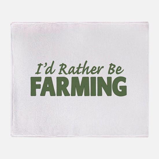 Id Rather Be Farming SOLID Throw Blanket