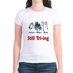 Still Tri-ing Jr. Ringer T-Shirt