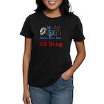 Still Tri-ing Women's Dark T-Shirt