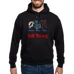 Still Tri-ing Hoodie (dark)