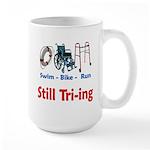 Still Tri-ing Large Mug