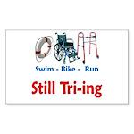Still Tri-ing Sticker (Rectangle)