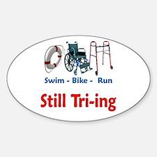Still Tri-ing Sticker (Oval)