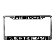 Let it Snow... I'll Be in the Bahamas! Plate Frame