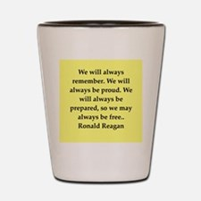 Ronald Reagan quote Shot Glass