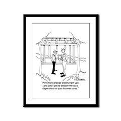 Contractor Is A Tax Dependent Framed Panel Print