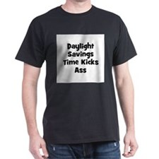 Daylight Savings Time Kicks A Black T-Shirt