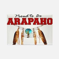 Proud to be Arapaho Rectangle Magnet