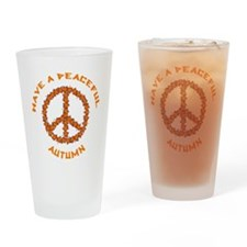 Have A Peaceful Autumn Drinking Glass