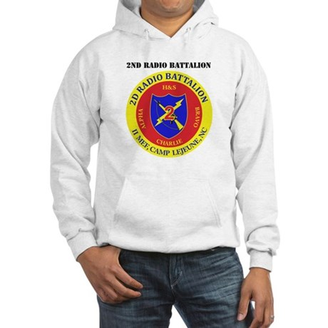 2nd Radio Battalion with Text Hooded Sweatshirt