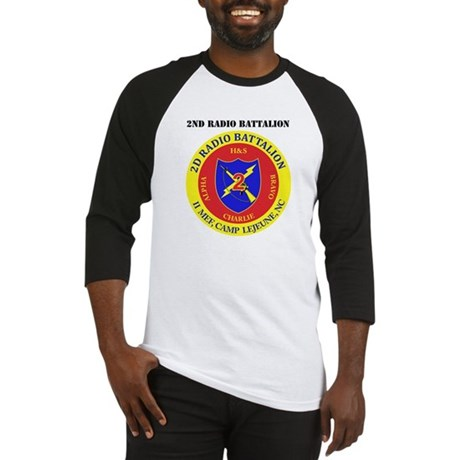 2nd Radio Battalion with Text Baseball Jersey