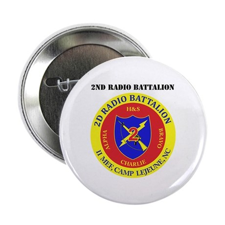 """2nd Radio Battalion with Text 2.25"""" Button (10 pac"""