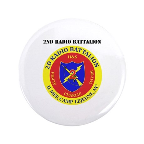 """2nd Radio Battalion with Text 3.5"""" Button (100 pac"""
