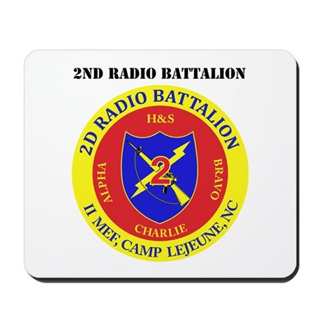 2nd Radio Battalion with Text Mousepad