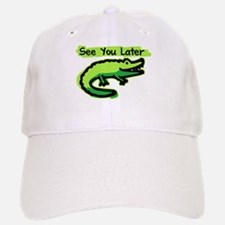 See You Later Alligator Baseball Baseball Cap