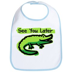 See You Later Alligator Bib
