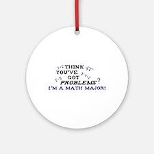 Funny Math Major Ornament (Round)