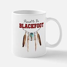 Proud to be Blackfoot Mug
