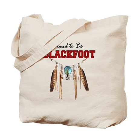 Proud to be Blackfoot Tote Bag