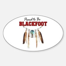 Proud to be Blackfoot Decal