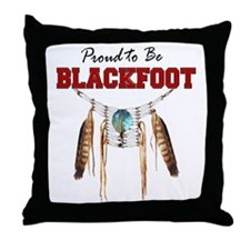 Proud to be Blackfoot Throw Pillow