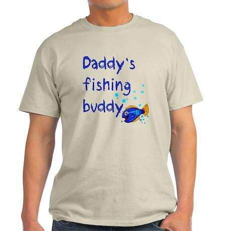 Daddy's Fishing Buddy Light T-Shirt