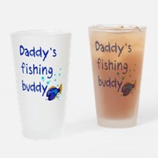 Daddy's Fishing Buddy Drinking Glass