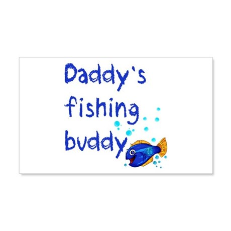 Daddy's Fishing Buddy 22x14 Wall Peel