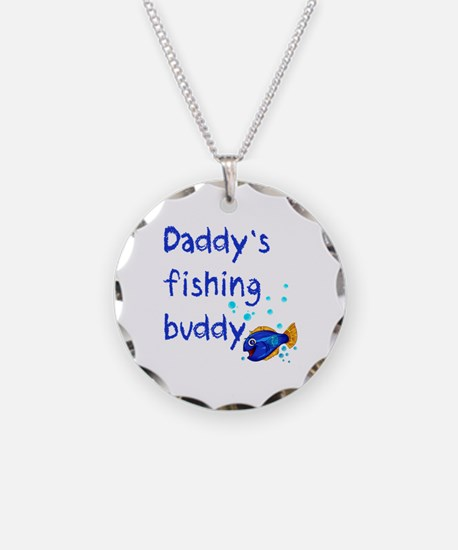 Daddy's Fishing Buddy Necklace Circle Charm