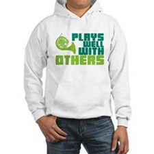 French Horn Plays Well Hoodie