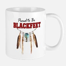Proud to be Blackfeet Mug