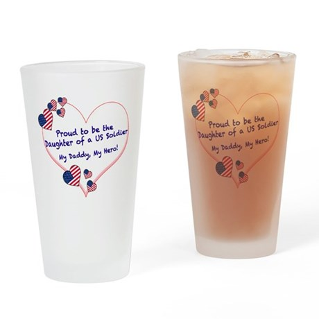 Proud of Dad, US soldier Drinking Glass