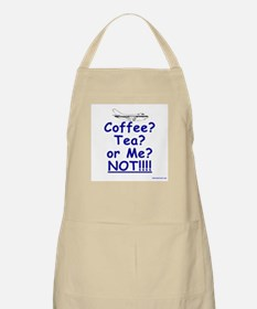 Not Coffe Tea or Me BBQ Apron