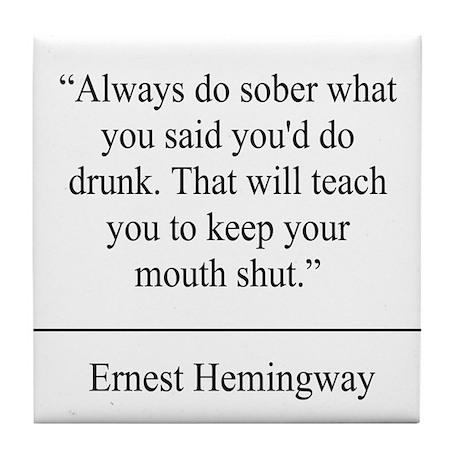Ernest Hemingway Quote Coaster