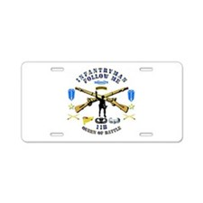 Infantry - Follow Me Aluminum License Plate