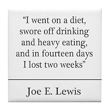 Joe E. Lewis Quote Coaster