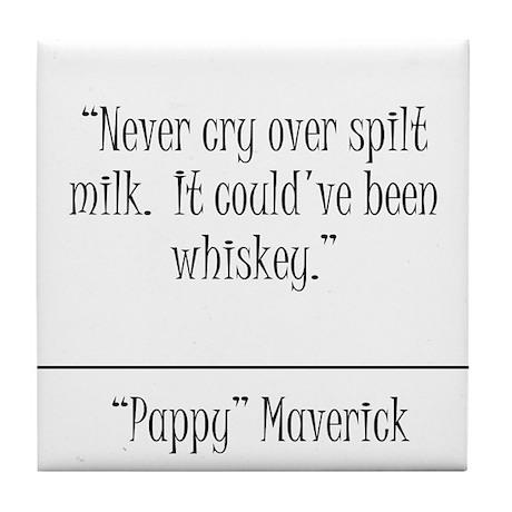 Pappy Maverick Quote Coaster