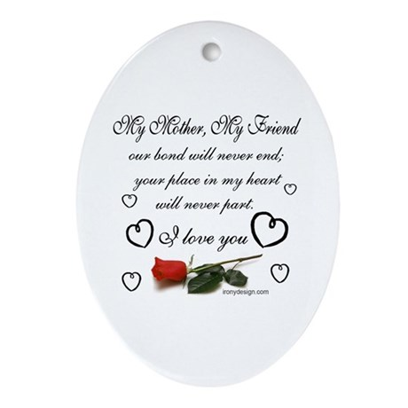 My Mother, My Friend Ornament (Oval)