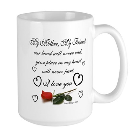 My Mother, My Friend Large Mug