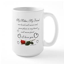 My Mother, My Friend Mug