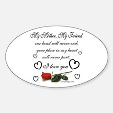 My Mother, My Friend Sticker (Oval)