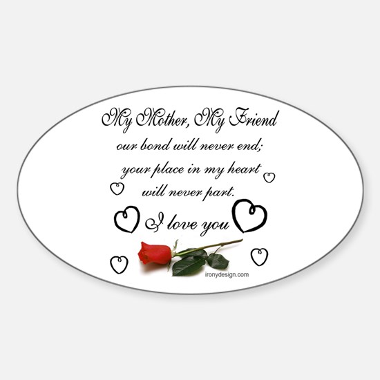 My Mother, My Friend Sticker (Oval)