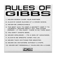 NCIS: Gibbs Rules2 Tile Coaster