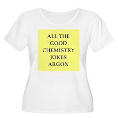 funny chenistry joke T-Shirt