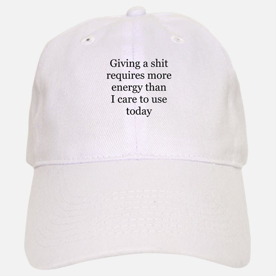 giving a shit Baseball Baseball Cap