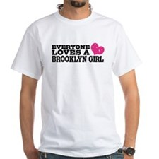 Everyone Loves a Brooklyn Girl Shirt