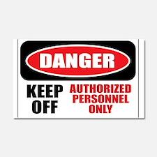 Danger Authorized Car Magnet 20 x 12