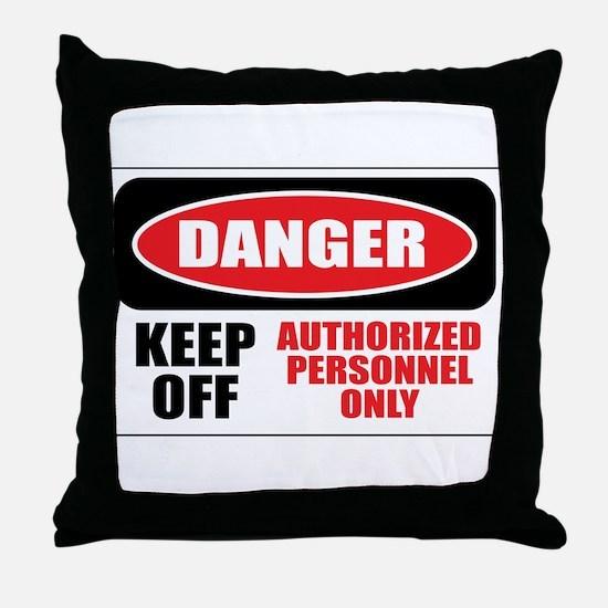 Danger Authorized Throw Pillow