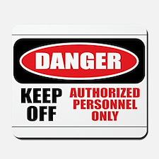 Danger Authorized Mousepad
